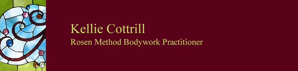 Kellie Cottrill, Rosen Method Bodywork Practitioner